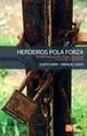 Imagen de Herdeiros Pola Forza