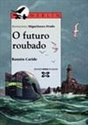 Imagen de Futuro Roubado, O