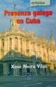 Imagen de Presenza Galega En Cuba