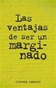 Imagen de Las Ventajas De Ser Un Marginado