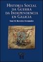 Imagen de Historia Social Da Guerra Da Independencia En Galicia