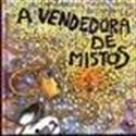Imagen de A Vendedora De Mistos