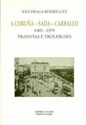 Imagen de A Coruña - Sada - Carballo 1903-1979, Tranvías E Trolebuses