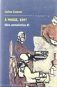 Imagen de Á Marxe 1997 Obra Xornalistica VI