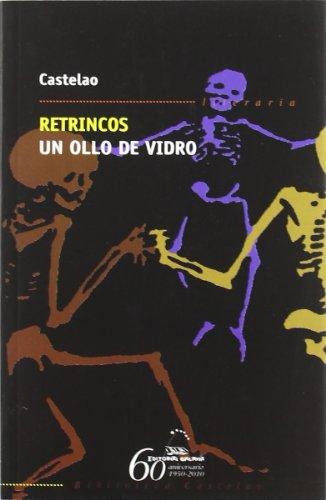 Imagen de Retrincos. Un Ollo De Vidro