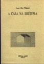 Imagen de A Casa Na Brétema