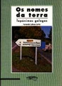 Imagen de Nomes Da Terra, Os Topónimos Galegos