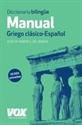 Imagen de Diccionario Manual Griego : Griego Clásico-Español