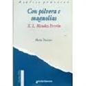 Imagen de Análise Práctica De Con Pólvora E Magnolias, De X.L. Méndez Ferrín