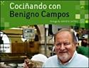 Imagen de Cociñando Con Benigno Campos