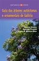 Imagen de Guía Das Árbores Autóctonas E Ornamentais De Galicia (2007)