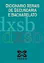 Imagen de Dicionario Xerais De Secundaria E Bacharelato