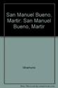 Imagen de San Manuel Bueno, Mártir; Cómo Se Hace Una Novela