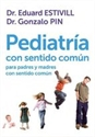 Imagen de Pediatría Con Sentido Común Para Padres