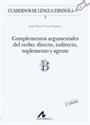 Imagen de Complementos Argumentales Del Verbo: Directo, Indirecto, Suplemento Y Agente