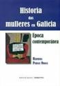 Imagen de Historia Das Mulleres En Galicia. Época Contemporánea