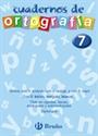 Imagen de Ortografía, Educación Primaria. Cuaderno N. 7