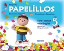 Imagen de Papelillos Pre-Primary Education. Early Contact With English. Age 5. Edition For