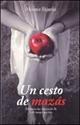Imagen de Un Cesto De Mazás : Memoria Das Vítimas Do 36 E O Tempo Que Veu