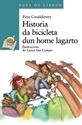 Imagen de Historia Da Bicicleta Dun Home Lagarto