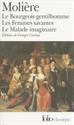 Imagen de Bourgeois Gentilhomme, Le. Femmes Savantes. Malade
