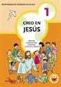 Imagen de Creo En Jesús 1 : Materiales Complementarios Al Catecismo Jesús Es El Señor