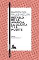 Imagen de Retablo De La Avaricia, La Lujuria Y La Muerte
