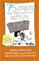 Imagen de 75 Consejos Para Sobrevivir En El Instituto