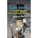 Imagen de Jules Verne E A Vida Secreta Das Mulleres Planta