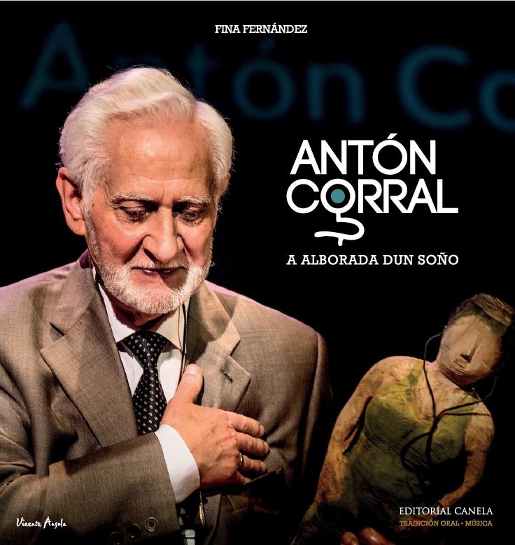 Imagen de Antón Corral : A Alborada Dun Soño