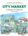 Imagen de An Illustrated Guide To The City Marquet Of Santiago De Compostela