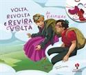 Imagen de Volta, Revolta E Reviravolta