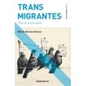 Imagen de Trans Migrantes Fillas Da Precariedade