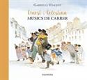Imagen de Ernest I Celestina, Músics De Carrer