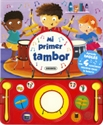 Imagen de MI Primer Tambor.(Libro Musical)