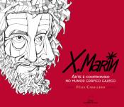 Imagen de Xaquin Marin: Arte E Compromiso No Humor Grafico Galego