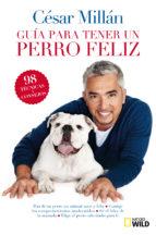 Imagen de Guia Breve Para Tener Un Perro Feliz