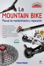 Imagen de La Mountain Bike. Manual De Mantenimiento Y Reparación : Nueva Edición Actualizada