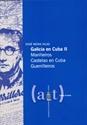 Imagen de Galicia En Cuba Ii.Mariñeiros Castelao En Cuba Guerrilleiros