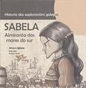 Imagen de Sabela : Almiranta Dos Mares Do Sur