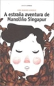 Imagen de A Estraña Aventura De Manoliño Singapur