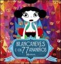 Imagen de Brancaneves E Os 77 Ananiños