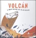 Imagen de Volcán, O Cabalo Salvaxe Da Illa De Sávora