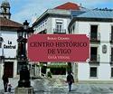 Imagen de Centro Histórico De Vigo. Guía Visual