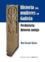 Imagen de Historia Das Mulleres En Galicia. Prehistoria Historia Antiga