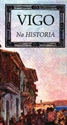 Imagen de Vigo Na Historia.A Nosa Terra