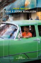 Imagen de Viaxe Á Última Revolución