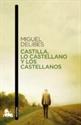 Imagen de Castilla, Lo Castellano Y Los Castellanos