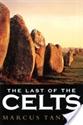 Imagen de The Last Celts : Galician Keltic Resistance Against Rome