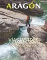 Imagen de Aragon. Guia De Vias Verdes, Caminos Naturales.
